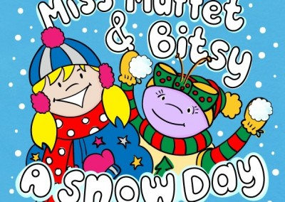 Miss Muffet and Bitsy – A Snow Day